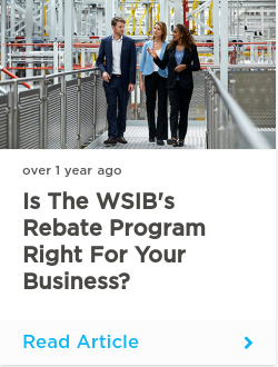 Is the WSIB's rebate program right for your business?