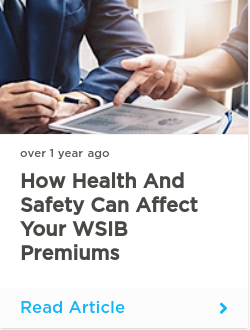 How health and safety can affect your WSIB premiums