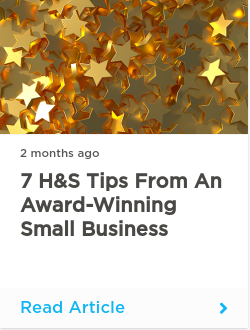 7 H&S tips from an award-winning small business