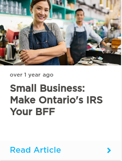 Small business: make Ontario's IRS your BFF