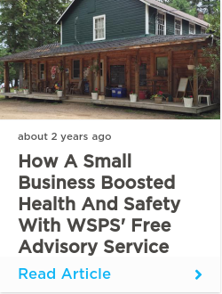 How a small business boosted health and safety with WSPS' free advisory service
