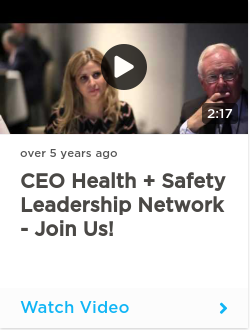 CEO Health + Safety Leadership Network - Join Us!