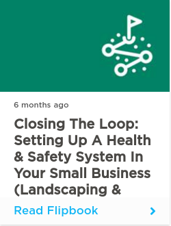 Closing the Loop: Setting Up a Health & Safety System in Your Small Business (Landscaping & Growers)