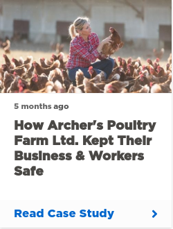 How Archer's Poultry Farm Ltd. Kept their Business & Workers Safe