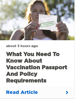 What you need to know about vaccination passport and policy requirements