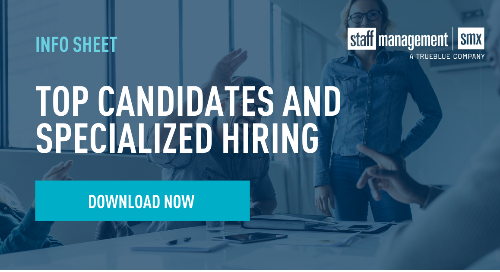 Top Candidates and Specialized Hiring Info Sheet