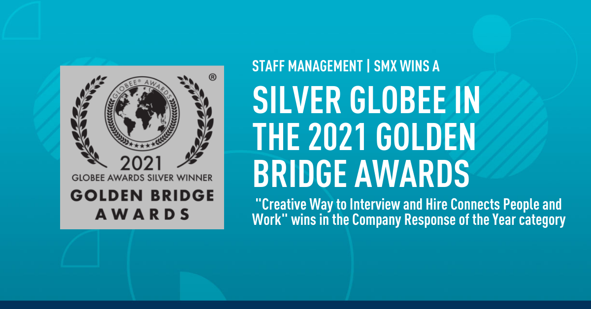 Connecting 93,000 people with work during a pandemic was no easy task, but Staff Management | SMX's recruiting team created a way to recruit, interview and hire while keeping applicants and recruiters safe and healthy: Drive-In Hiring. Now, the staffing industry leader is being honored for this innovative work, earning a Silver Globee® Award in The 13h Annual Golden Bridge Business and Innovation Awards®.