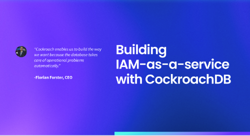 ZITADEL is building an IAM-as-a-service platform with CockroachDB & CQRS