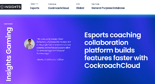 Esports company builds software faster with CockroachCloud