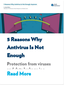 5 Reasons Why Antivirus Is Not Enough