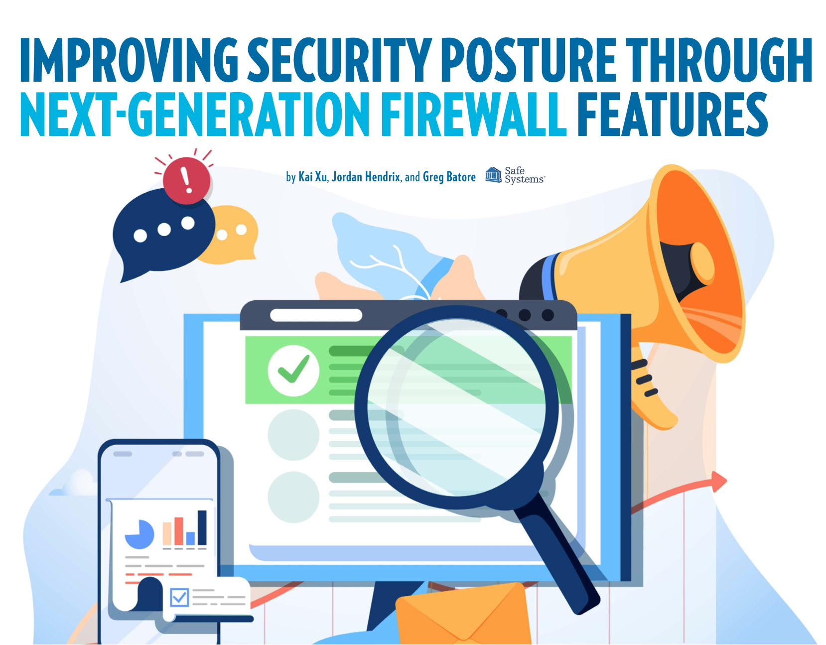 Improving Security Posture Through Next-Generation Firewall Features