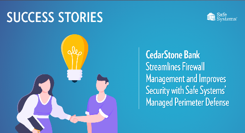 CedarStone Bank Streamlines Firewall Management