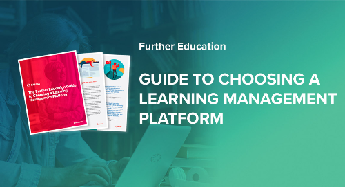 Further Education Guide To Choosing A Learning Management Platform