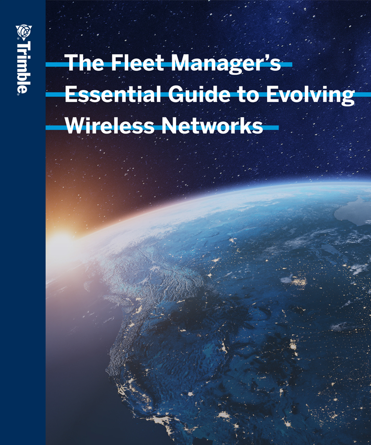 The Fleet Manager's Essential Guide to Evolving Wireless Networks