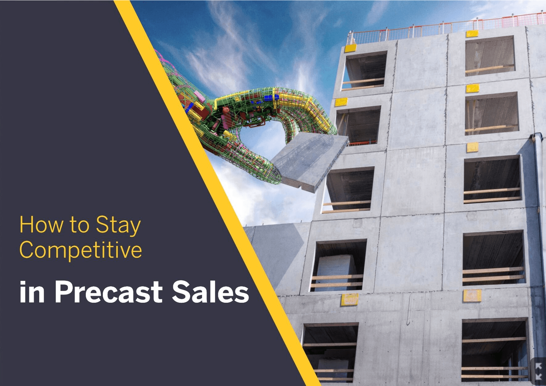 Are You Ready to Stay Competitive in Precast Sales? - Free eBook
