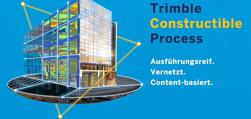 Der Trimble Constructible Process basiert auf drei Säulen, die Schlüssel zum Erfolg eines BIM-Projekts.