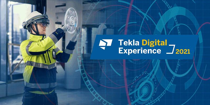 Tekla Digital Experience 2021 findet am 6. und 7. Mai statt.