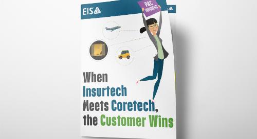 When Insurtech Meets Coretech the Customer Wins