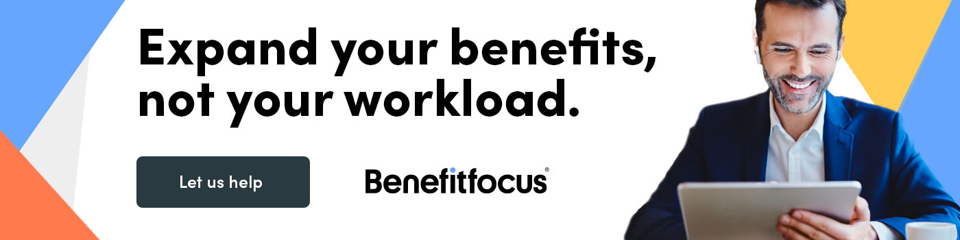 Expand your benefits, not your workload.
