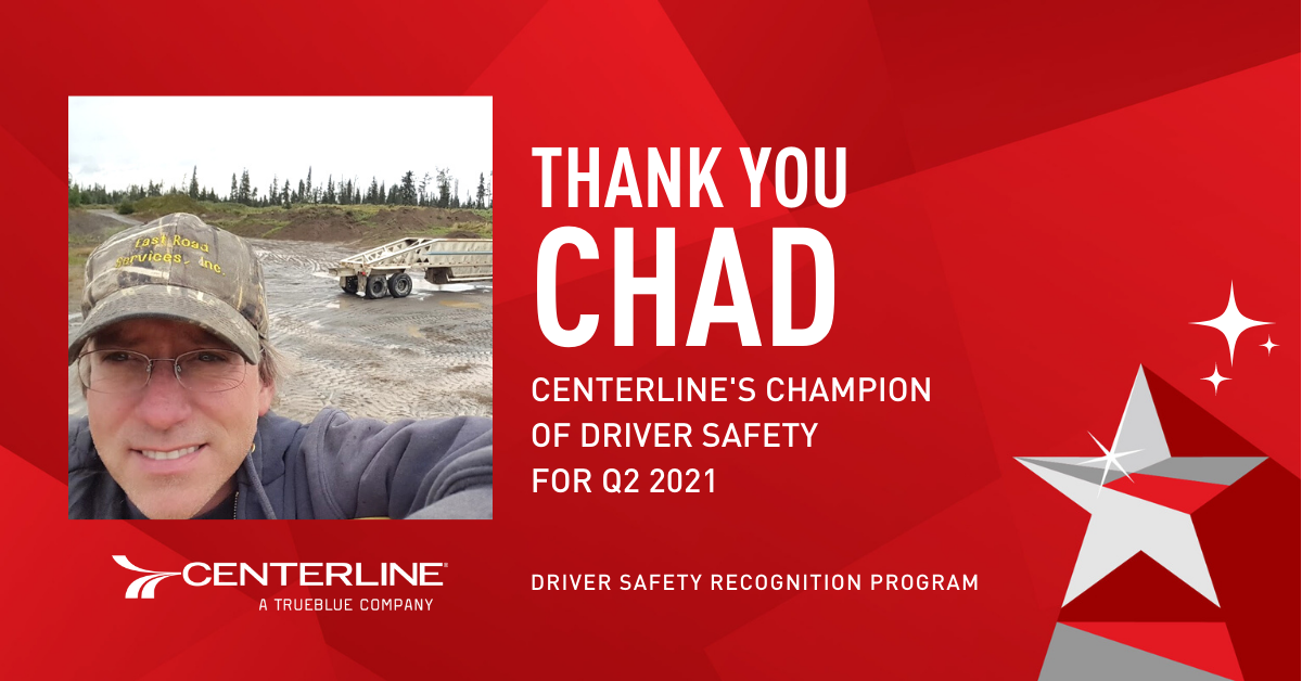 Our Q2 Safety Recognition truck driver winner Chad
