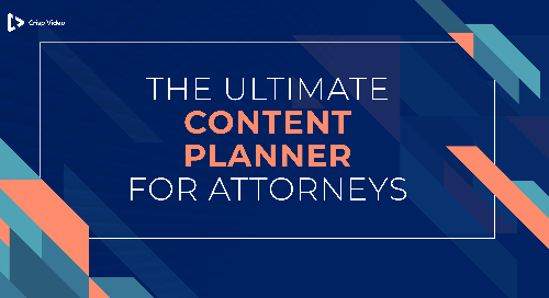 The Ultimate Content Planner for Attorneys