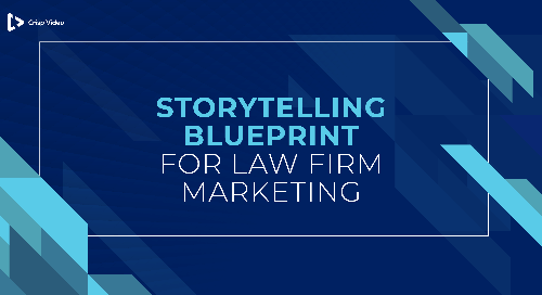The Storytelling Blueprint for Law Firms