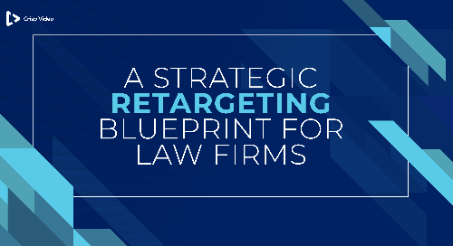 A Strategic Retargeting Blueprint for Law FIrms