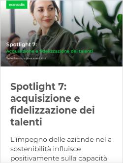 Spotlight 7: acquisizione e fidelizzazione dei talenti