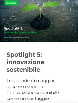 Spotlight 5: innovazione sostenibile