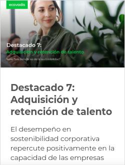 Destacado 7:  Adquisición y retención de talento