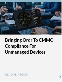 Bringing Ordr to CMMC Compliance for Unmanaged Devices