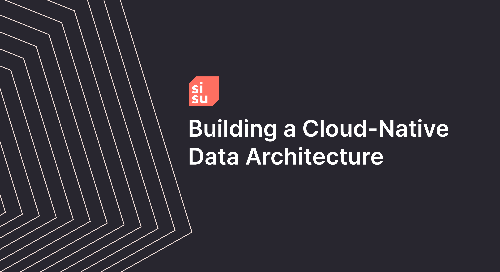 Guide | Building A Cloud Native Data Architecture
