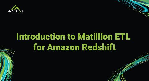 Matillion ETL for Amazon Redshift: Purpose-Built Data Transformation for the Cloud