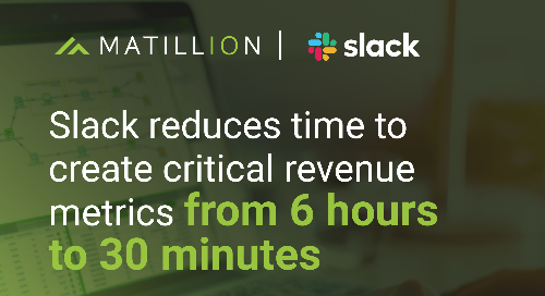 Slack Reduces Time to Create Critical Revenue Metrics from 6 Hours to 30 Minutes