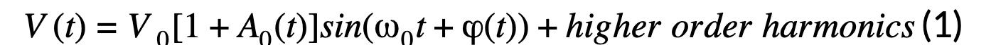 V(t)=V0[1+A0(t)]sin(0t+(t))+higher order harmonics