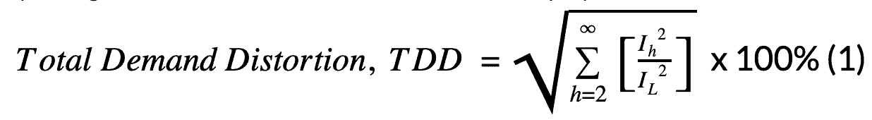 Total Demand Distortion, TDD =h=2Ih2IL2 x 100%
