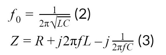 f0=12LC(2)  Z=R+j2fL-j12fC(3)