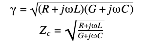 The propagation constant 𝛾 and characteristic impedance Zc