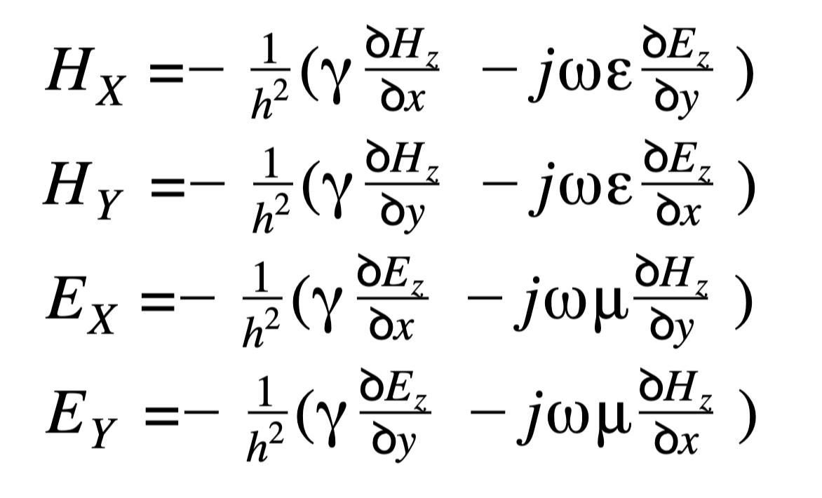 HX=-1h2(ꝺHzꝺx-jꝺEzꝺy)  HY=-1h2(ꝺHzꝺy-jꝺEzꝺx)  EX=-1h2(ꝺEzꝺx-jꝺHzꝺy)  EY=-1h2(ꝺEzꝺy-jꝺHzꝺx)