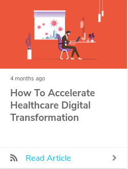 How to Accelerate Healthcare Digital Transformation