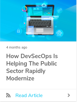 How DevSecOps is Helping the Public Sector Rapidly Modernize