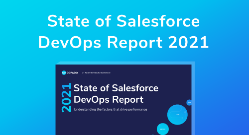 2021 State of Salesforce DevOps Report