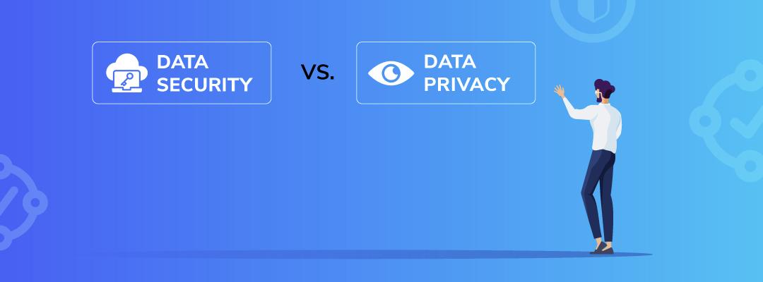 Data Security Vs Data Privacy- Copado