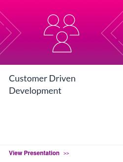 Customer Driven Development