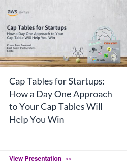 Cap Tables for Startups: How a Day One Approach to Your Cap Tables Will Help You Win