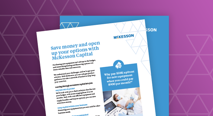 Save money & open up your options with McKesson Capital