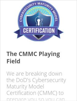 The CMMC Playing Field