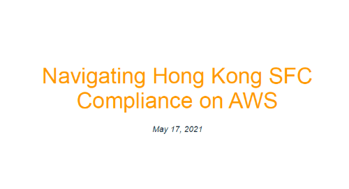 Whitepaper | Navigating Hong Kong SFC Compliance on AWS