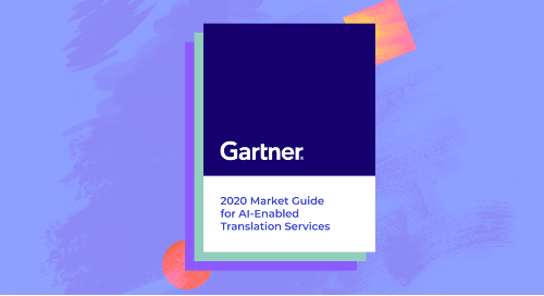 Gartner: 2020 Market Guide for AI-Enabled Translation Services