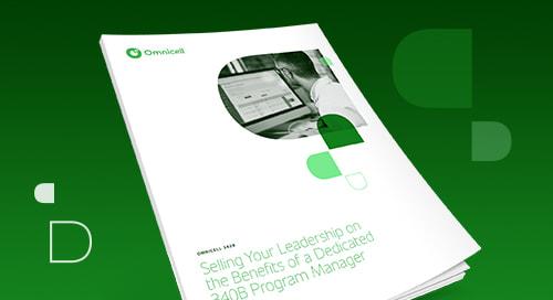 Building the Case for Dedicated 340B Program Management